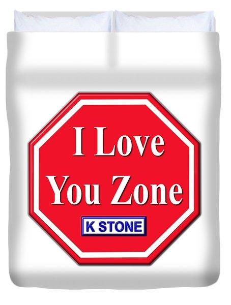 I Love You Zone Duvet Cover