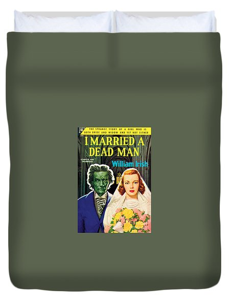 I Married A Dead Man Duvet Cover