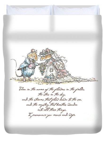 I Pronounce You Mouse And Wife Duvet Cover