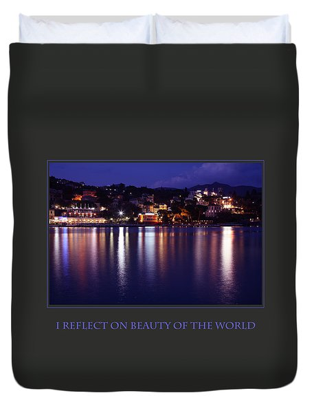 I Reflect On Beauty Of The World Duvet Cover by Donna Corless
