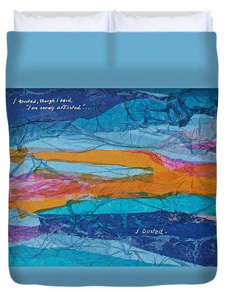 Duvet Cover featuring the mixed media I Trusted - Psalm 116-10 by Michele Myers