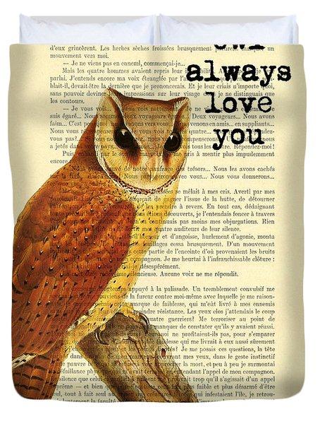 I Will Always Love You Duvet Cover