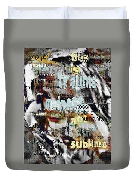 Mistaken Identity-i Will Be Silent No More Duvet Cover
