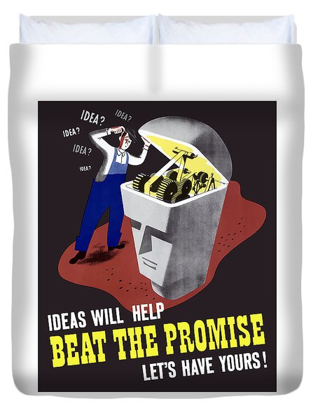 Duvet Cover featuring the digital art Ideas Will Help Beat The Promise by War Is Hell Store