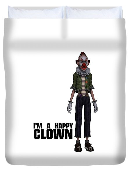 I'm A Happy Clown Duvet Cover by Esoterica Art Agency