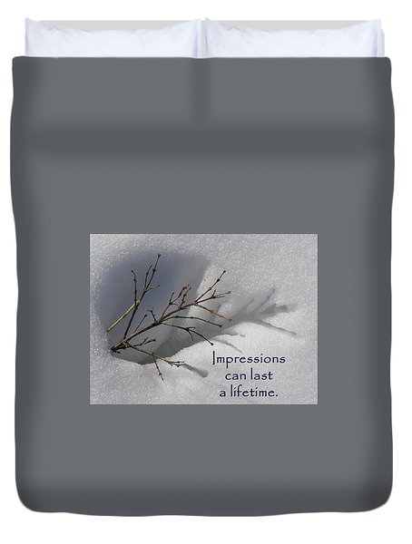 Impressions Can Last A Lifetime Duvet Cover by DeeLon Merritt