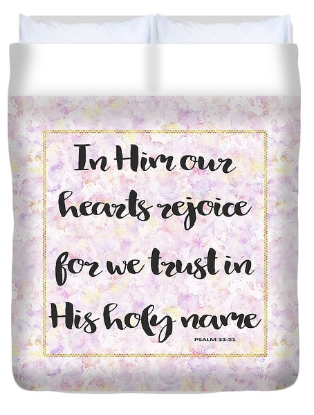 In Him Our Hearts Rejoice Bible Psalm Quote Duvet Cover by Georgeta Blanaru