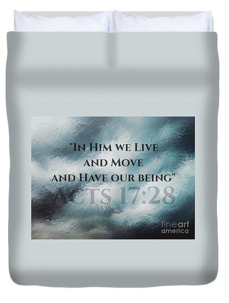 In Him We Live... Duvet Cover