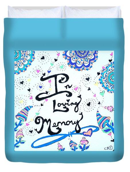 In Loving Memory Duvet Cover