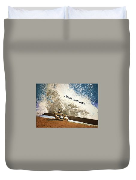 Incoming - Mondays Duvet Cover by Thomas Blood