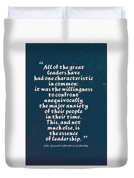 Inspirational Quotes - Motivational , Leadership - 25  John Kenneth Galbraith Duvet Cover