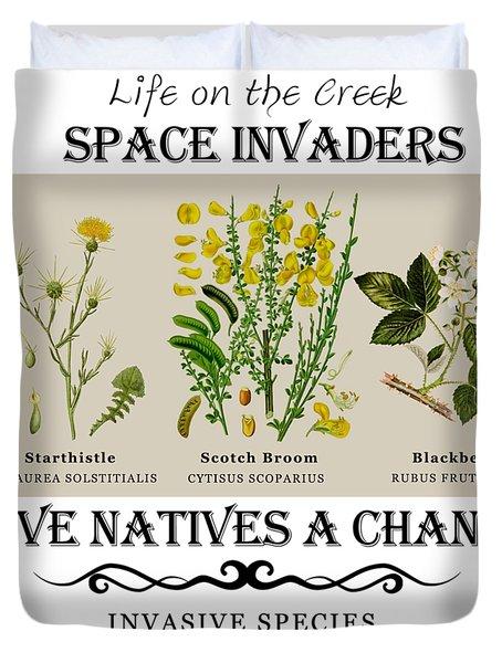Invasive Species Nevada County, California Duvet Cover