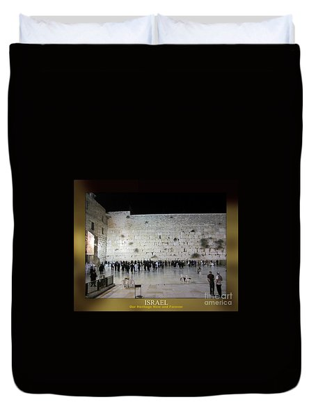 Israel Western Wall - Our Heritage Now And Forever Duvet Cover