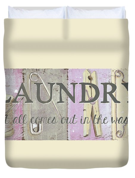It All Comes Out In The Wash Duvet Cover