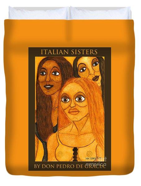 Italian Sisters Duvet Cover