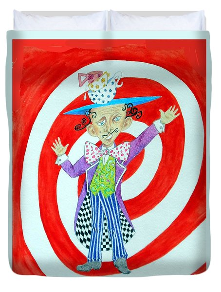 It's A Mad, Mad, Mad, Mad Tea Party -- Humorous Mad Hatter Portrait Duvet Cover