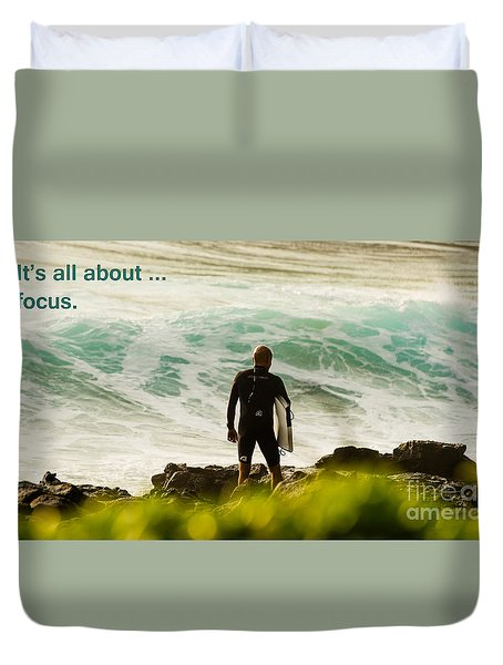 Duvet Cover featuring the photograph It's All About ... Focus by MaryJane Armstrong