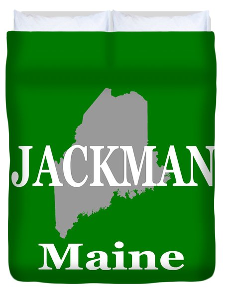 Duvet Cover featuring the photograph Jackman Maine State City And Town Pride  by Keith Webber Jr
