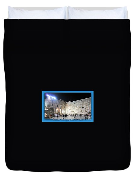 Jerusalem Western Wall - Our Heritage Now And Forever Duvet Cover