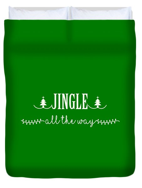 Jingle All The Way Duvet Cover