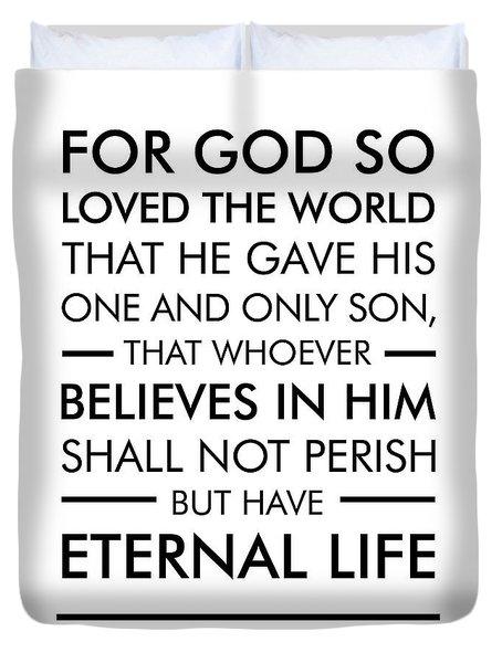 John 3-16 - Spiritual Wall Art - Bible Verses Art Duvet Cover