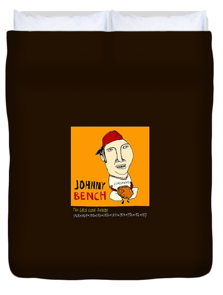 Johnny Bench Cincinnati Reds Duvet Cover by Jay Perkins