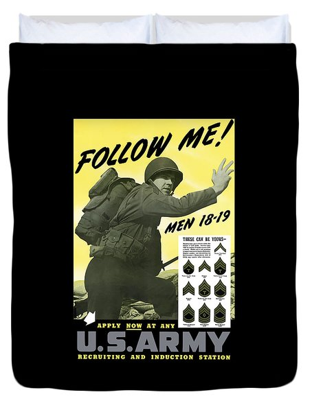 Join The Us Army - Follow Me Duvet Cover