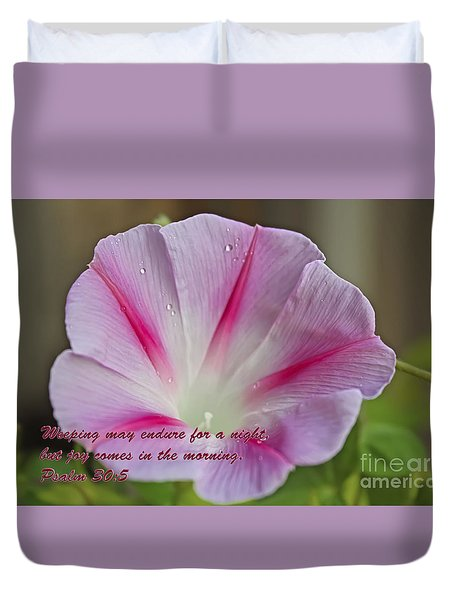 Joy Comes In The Morning Duvet Cover