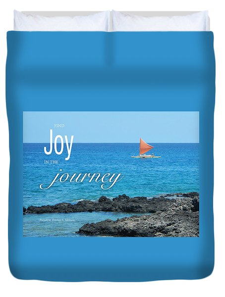 Joy In The Journey Duvet Cover