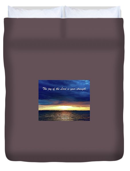 Joy Of The Lord Duvet Cover by Russell Keating
