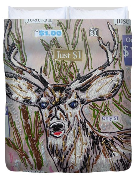 Duvet Cover featuring the painting Just A Buck by Lisa Piper