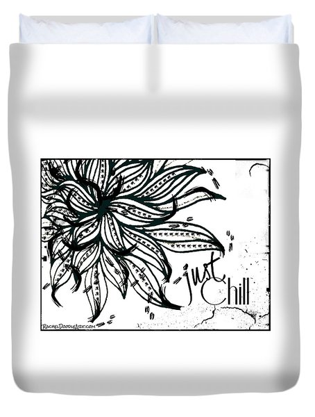Just Chill Duvet Cover