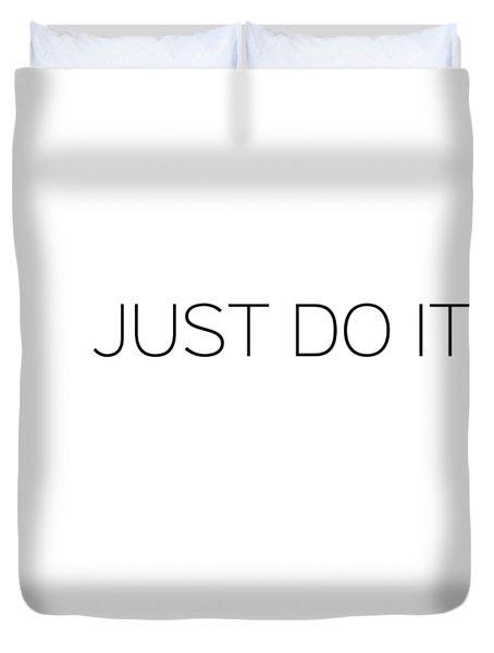 Just Do It Duvet Cover
