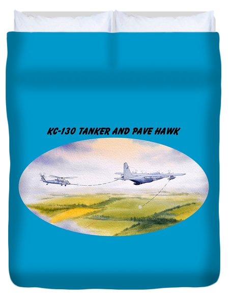 Kc-130 Tanker Aircraft And Pave Hawk With Banner Duvet Cover by Bill Holkham