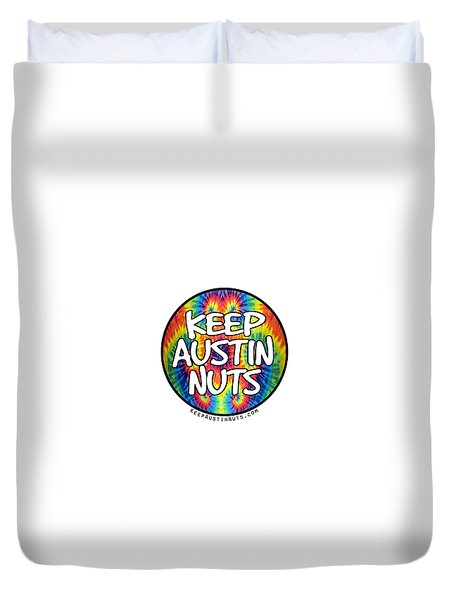 Keep Austin Nuts Duvet Cover