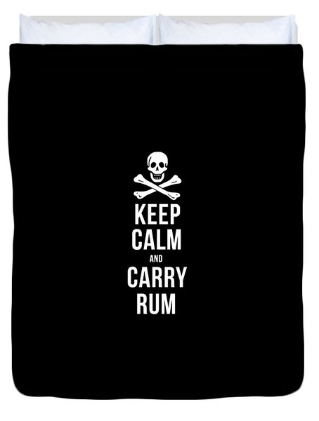 Keep Calm And Carry Rum Pirate Tee Duvet Cover