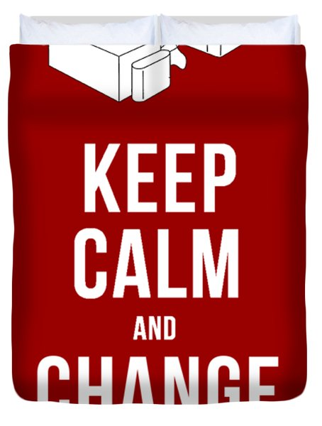 Keep Calm And Change The Channel Tee Duvet Cover