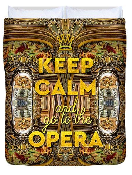 Keep Calm And Go To The Opera Garnier Grand Foyer Paris Duvet Cover