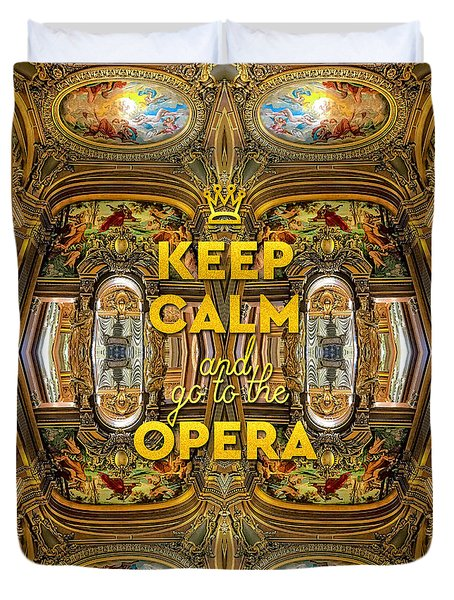 Keep Calm And Go To The Opera Garnier Grand Foyer Paris Duvet Cover
