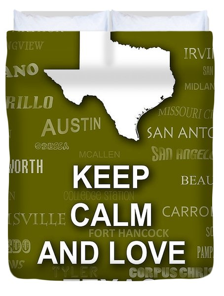 Keep Calm And Love Texas State Map City Typography Duvet Cover
