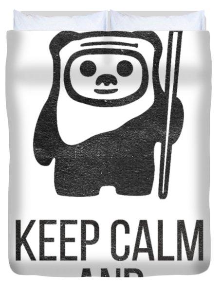 Keep Calm And Yub Nub Duvet Cover