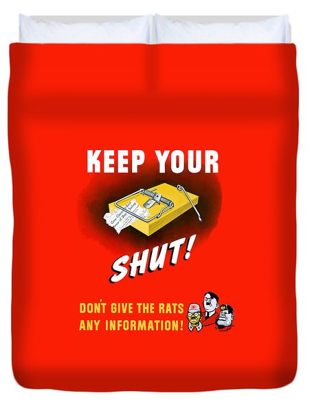 Keep Your Trap Shut -- Ww2 Propaganda Duvet Cover