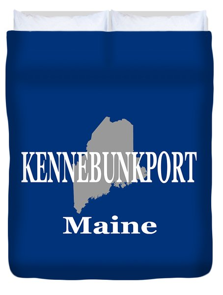 Duvet Cover featuring the photograph Kennebunk Maine State City And Town Pride  by Keith Webber Jr