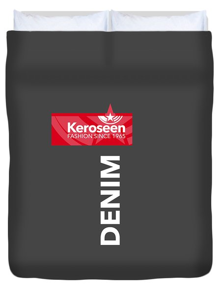 Keroseen Fashion Since 1965 Duvet Cover