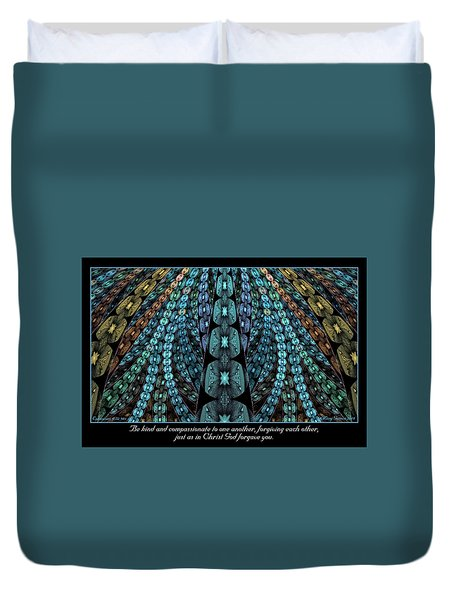 Kind And Compassionate Duvet Cover
