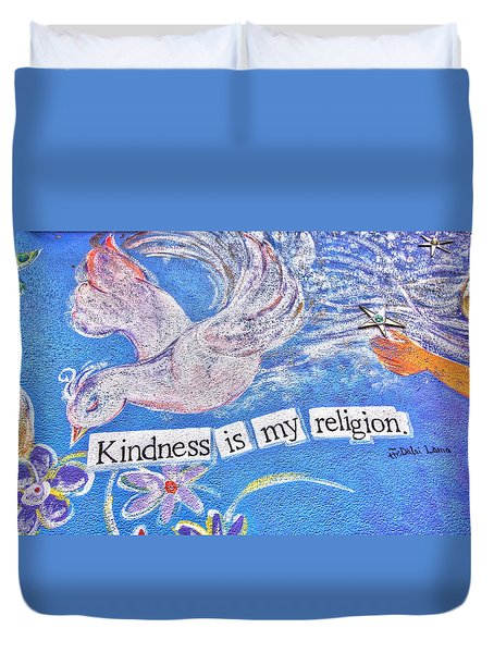 Kindness Is My Religion Duvet Cover