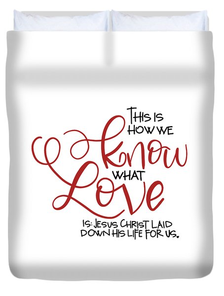 Know Love Duvet Cover
