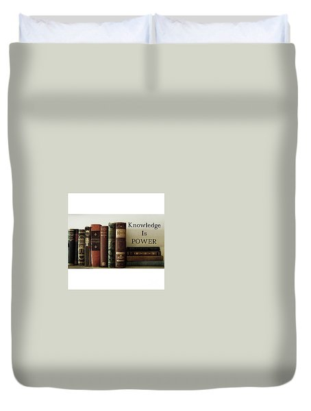 Knowledge Is Power Duvet Cover