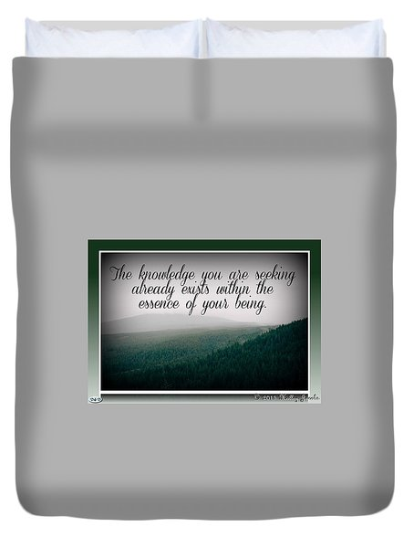 Knowledge You Seek Duvet Cover