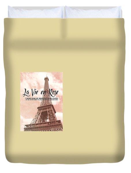 Le 58 Tour Eiffel Quote Duvet Cover by JAMART Photography